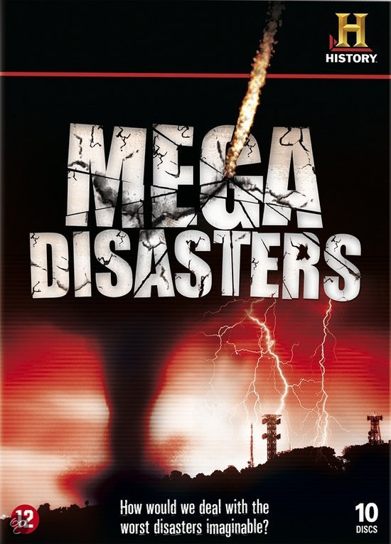 Mega Disasters